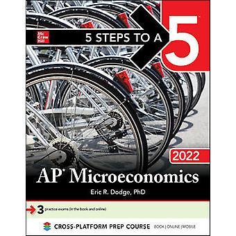 5 Steps to a 5: AP Microeconomics 2022