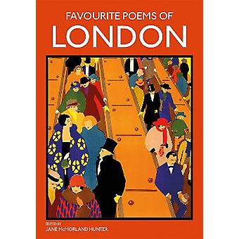 Favourite Poems of London Collection of Poems to celebrate the city