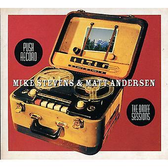 Mike Stevens & Matt Andersen - importation USA Push Record-the Banff Sessions [CD]