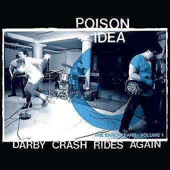 Poison Idea - Darby Crash Rides Again [Vinyl] USA import