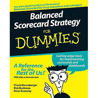 Balanced Scorecard Strategy For Dummies by Charles Hannabarger - Fred