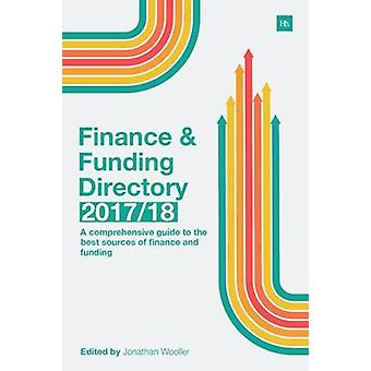 The Finance and Funding Directory 2017/18 - A Comprehensive Guide to t