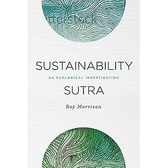 Sustainability Sutra - An Ecological Investigation by Roy Morrison - 9
