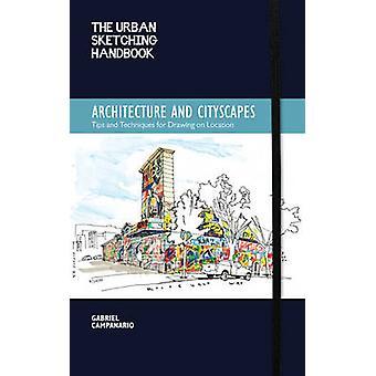 Kaupunkien luonnosteluun käsikirja - arkkitehtuuri ja kaupunkinäkymiä - vinkkejä ja T