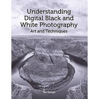 Förståelse Digital svartvit fotografi - konsten och tekniker