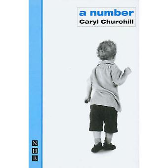 A Number (New edition) by Caryl Churchill - 9781854597434 Book