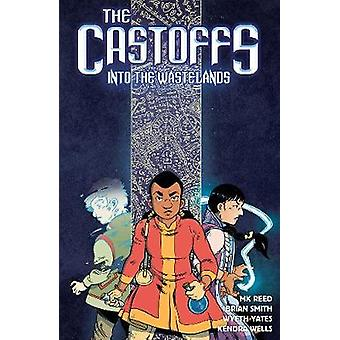 The Castoffs Vol.2 - Into the Wastelands - 9781941302323 Book