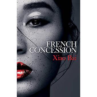 Concessione francese di Xiao Bai - Chenxin Jiang - 9781786070005 prenotare