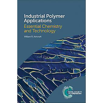Polymères industriels Applications - chimie essentiel et technologie b