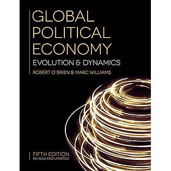 Global Political Economy - Evolution and Dynamics (5th Revised edition