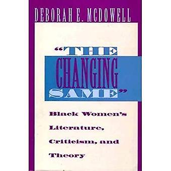 Die Änderung gleich: Schwarze Frauen Literatur, Kritik und Theorie