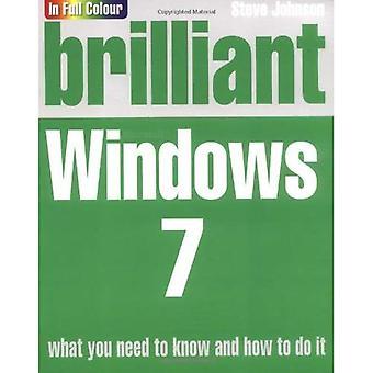 Brilliant Windows 7