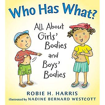 Vem som har vad?: allt om flickors kroppar och pojkarnas kroppar (Låt oss prata om dig och mig)