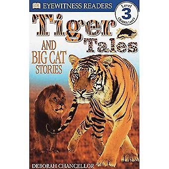 Tiger Tales: Und Raubkatze Geschichten (DK-Leser: Stufe 3)