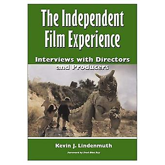 Independent Film Experience: Interviews with Directors and Producers