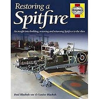 Supermarine Spitfire, restauratie handleiding (Haynes restauratie handleidingen)