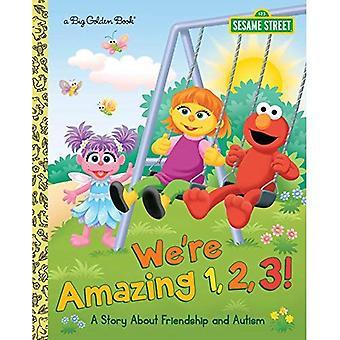Vi är fantastiska 1,2,3! en berättelse om vänskap och Autism (sesam) (stora gyllene bok)