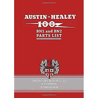 Austin-Healey 100 BN1 and BN2 Parts List (Parts Catalogues)