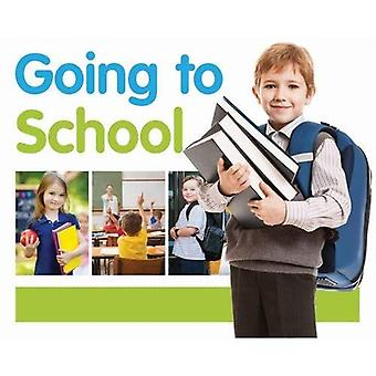 Going to School (First Experiences)