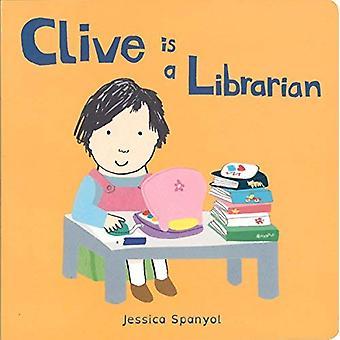 Clive is een bibliothecaris (Clive de banen) [Board boek]