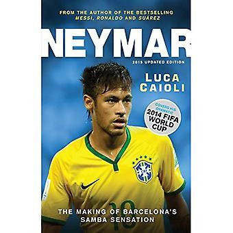 Neymar 2015: Het maken van's werelds grootste nieuwe nummer 10