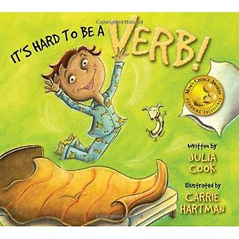 Its Hard to Be a Verb!