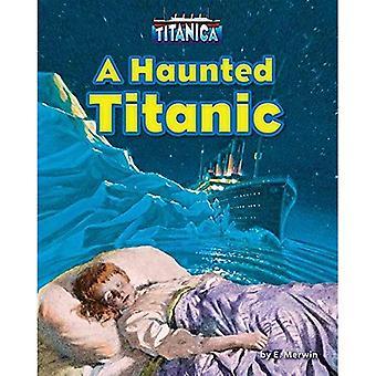 Un Titanic hantée