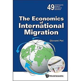 L'économie des migrations internationales (monde des études scientifiques en économie internationale)