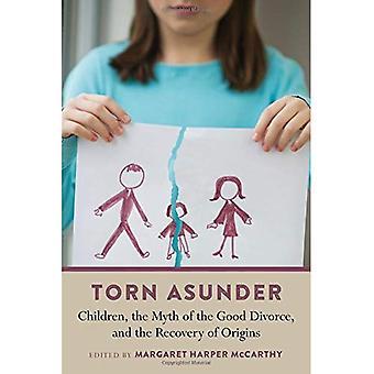 Torn Asunder: Kinderen, de mythe van de goede scheiding, en het herstel van oorsprong