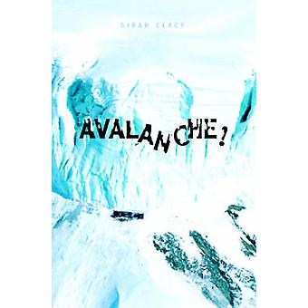 Clacy ・ Girad による雪崩