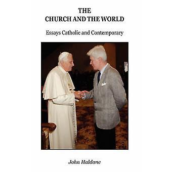 The Church and the World by Haldane & John