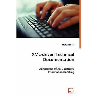 XMLdriven technische Dokumentation von Ebner & Michael