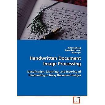 Handschriftliche Dokument Bildverarbeitung durch Zheng & Yefeng
