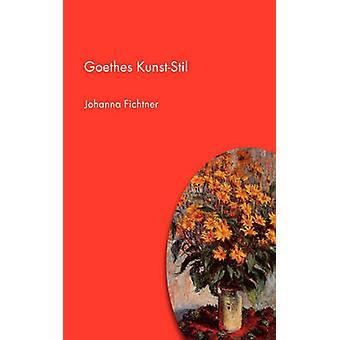 Goethes KunstStil di Fichtner & Johanna