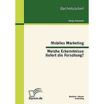 Mobiles Marketing Welche Erkenntnisse liefert die Forschung di Hammel & Sonja