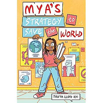 Mya's Strategy To Save The� World
