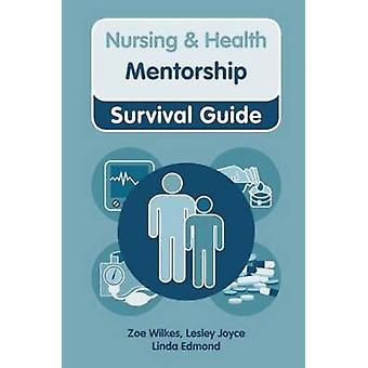 Mentorship by Zoe Wilkes - Lesley Joyce - Linda Edmond - 978027375073