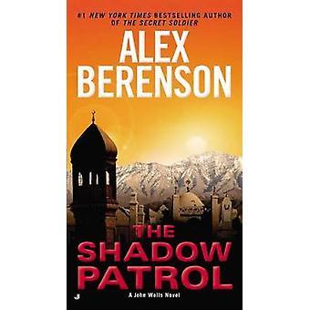 The Shadow Patrol by Alex Berenson - 9780515151305 Book