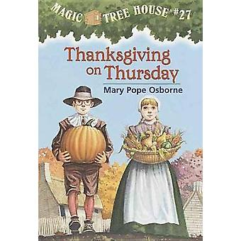 Thanksgiving on Thursday by Mary Pope Osborne - Salvatore Murdocca -