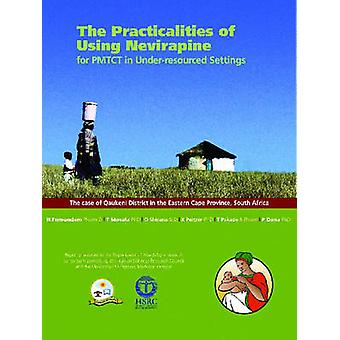 De praktiska aspekterna av att använda nevirapin för PMTCT i under-resourced S