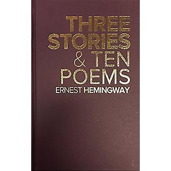 Three Stories & Ten Poems by Ernest Hemingway - 9780848833381 Book