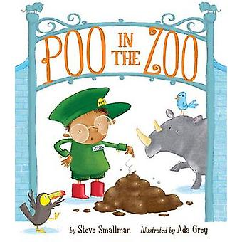Poo in the Zoo! by Steve Smallman - Ada Grey - 9781589251977 Book