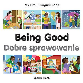Being Good by Milet Publishing - 9781785080616 Book