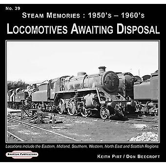 Steam Memories 1950's-1960's Locomotives Awaiting Disposal - Locations