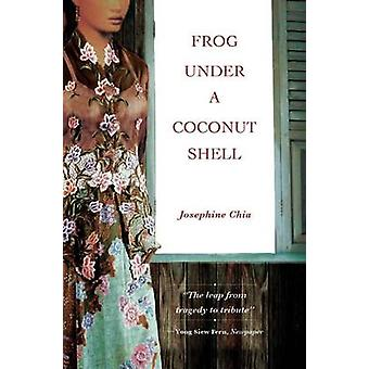 Frog Under a Coconut Shell by Josephine Chia - 9789814276849 Book