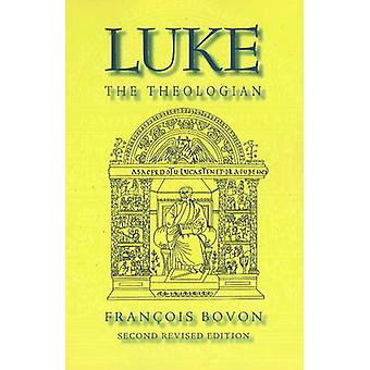Luke the Theologian - Fifty-Five Years of Research (1950-2005) (2nd Re
