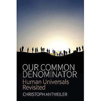 Notre dénominateur commun: Les universaux humaines revisités