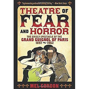 Theater Of Fear  Horror by Mel Gordon