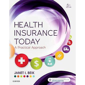 Health Insurance Today by Janet Beik