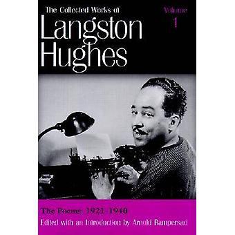 Den samlade verk av Langston Hughes v. 1 dikter 19211940 av Langston Hughes & inledning av Arnold Rampersad